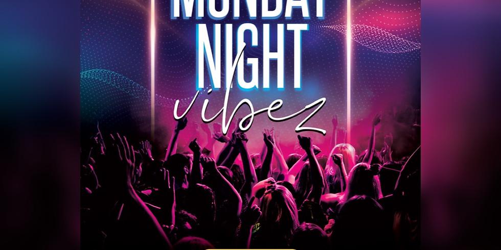 MONDAY NIGHT VIBEZ