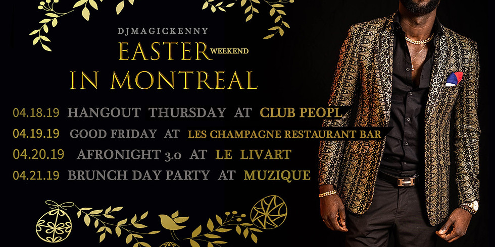 EASTER TOUR IN MONTREAL ,CA