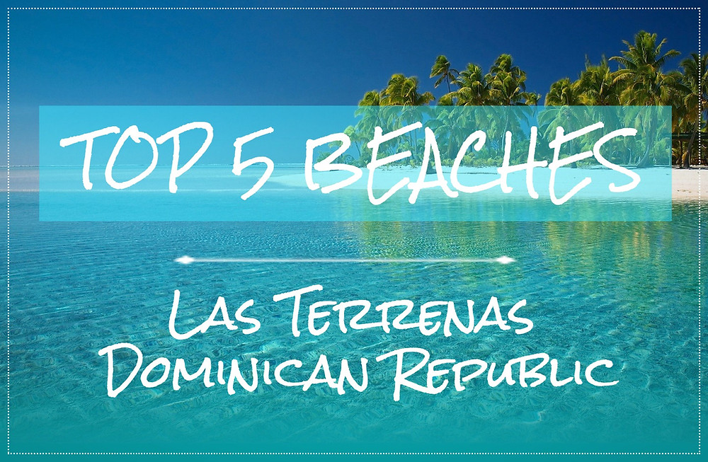 5 Best Beaches of Las Terrenas, Dominican Republic