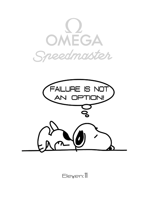 Omega Snoopy Award - Failure Is Not An Option [Portrait Type]