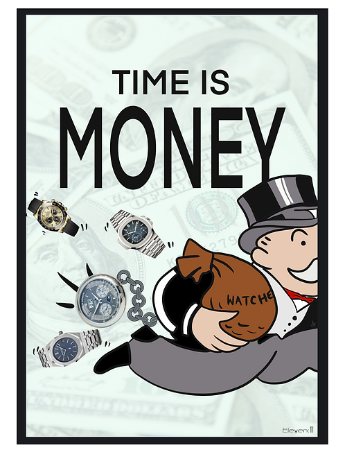 Artist Collection - Time Is Money