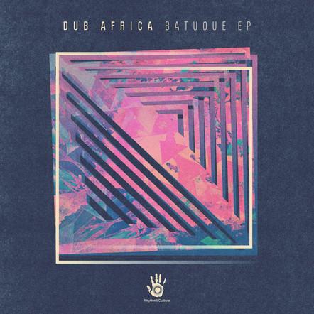 DUB AFRICA - BATUQUE EP