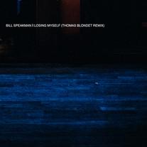 BILL SPEAKMAN - LOSING MYSELF (THOMAS BLONDET REMIX)
