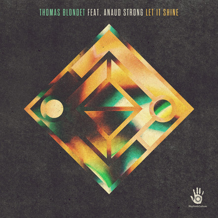 THOMAS BLONDET FEAT. ARNAUD STRONG LET IS SHINE