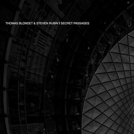 THOMAS BLONDET & STEVEN RUBIN - SECRET PASSAGES