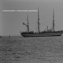 THOMAS BLONDET & STEVEN RUBIN - MISOPHONIA