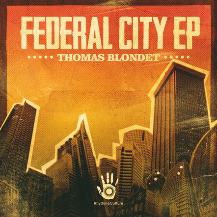 THOMAS BLONDET - FEDERAL CITY EP