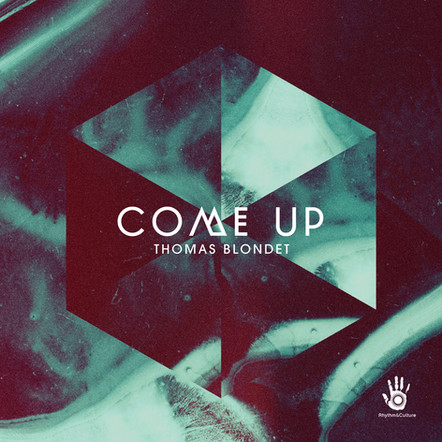 THOMAS BLONDET - COME UP