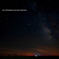 BILL SPEAKMAN - DAYLIGHT WASTING