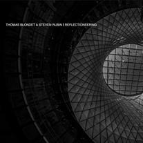 THOMAS BLONDET & STEVEN RUBIN - REFLECTIONEERING