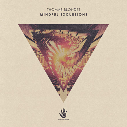 THOMAS BLONDET - MINDFUL EXCURSIONS