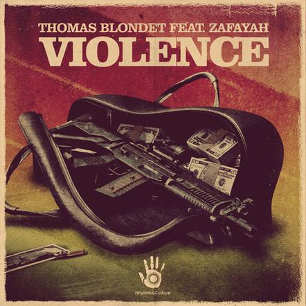 THOMAS BLONDET FEAT. ZAFAYAH - VIOLENCE