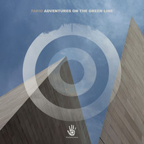 FARID - ADVENTURES ON THE GREEN LINE