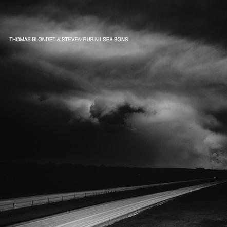 THOMAS BLONDET & STEVEN RUBIN - SEA SONS