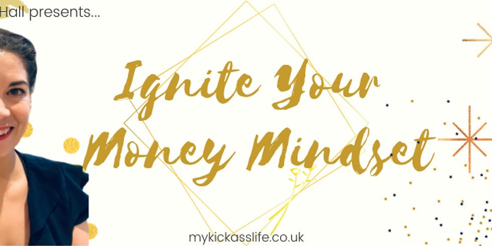 Ignite Your Money Mindset