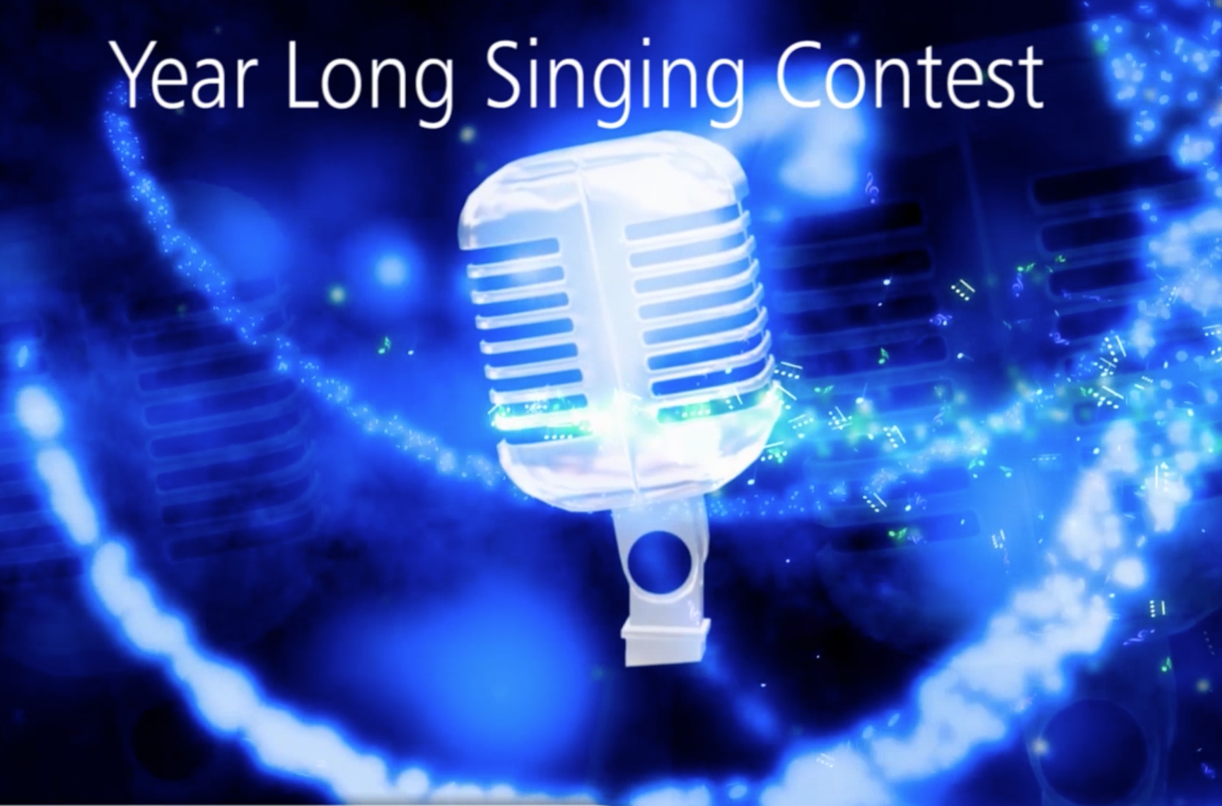 Year-Long Singing Contests