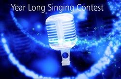 Year-Long Singing Contests