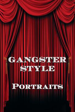 GANSTER STYLE PORTRAITS.jpg