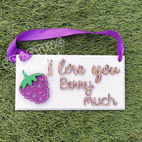 Berry love plaque