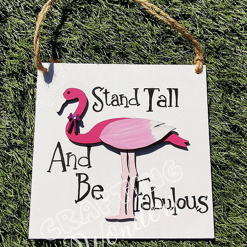 Stand tall flamingo plaque