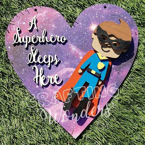 superhero sleeps here hanging plaque