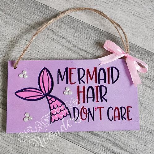 Mermaid Hair Don't Care Hair Plaque