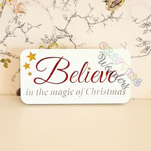 believe in christmas freestanding plaque