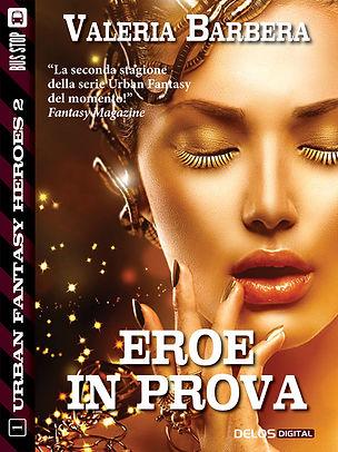 Copertina Eroe in prova - romanzo science fantasy