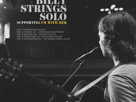 Billy Strings (SOLO) TO Join I'm With Her for Select Dates February, 2019