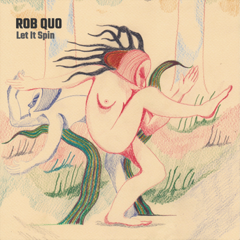 Rob Quo - Let It Spin EP