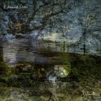 Edward Cross - Bybrook EP