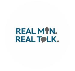 REAL MEN REAL TALK
