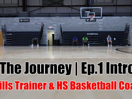 The Journey | Ep.1 Intro
