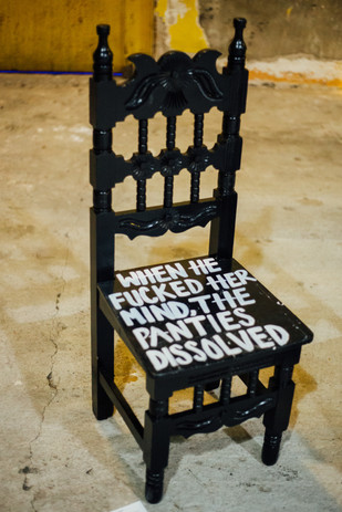 "Chairs (2020), detail: ""When he fucked her mind, the panties dissolved"""