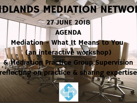 Workshop 'Mediation - What It Means To You'on 27th June 2018