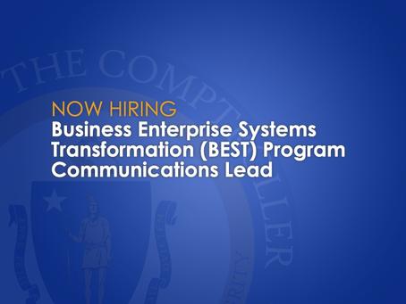 Now Hiring: Business Enterprise Systems Transformation (BEST) Program Communications Lead