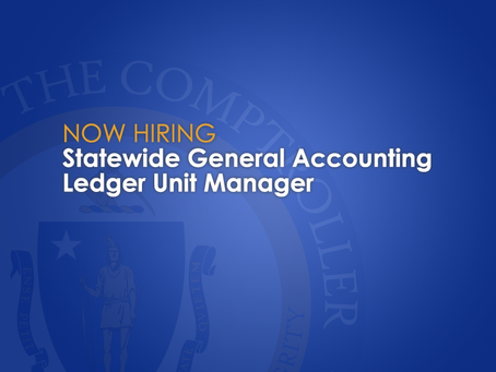Now Hiring: Statewide General Accounting Ledger Unit Manager