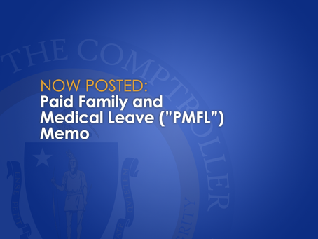 "Paid Family and Medical Leave (""PFML"")"
