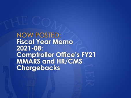 FY2021-08: Comptroller Office's FY21 MMARS and HR/CMS Chargebacks