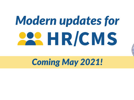 HR/CMS Upgrade - Coming in May!