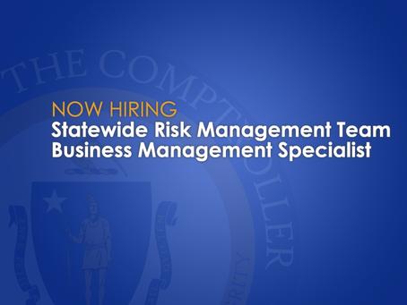 Now Hiring: Statewide Risk Management Team Business Management Specialist