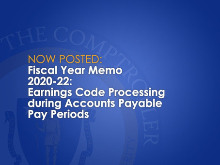Fiscal Year Memo 20-22: Earnings Code Processing during Accounts Payable Pay Periods