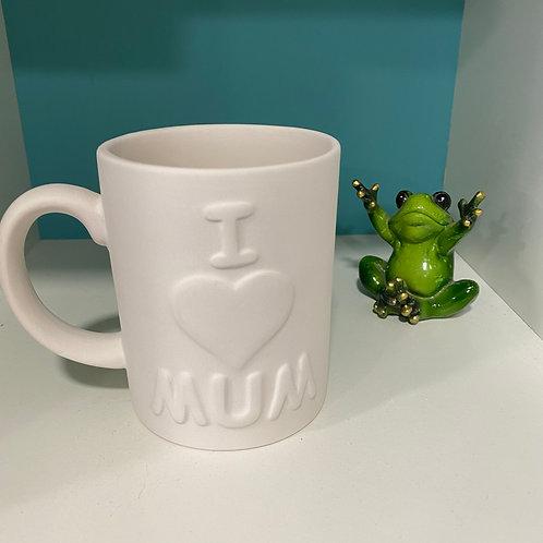 I Love Mum Mug (12oz)