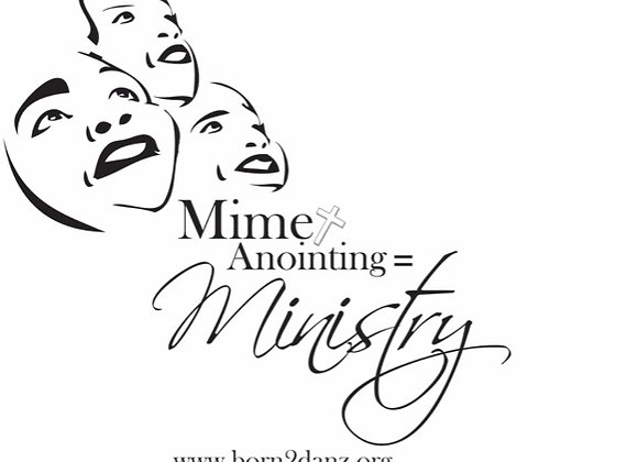 Mime+Anointing=Ministry T-Shirt