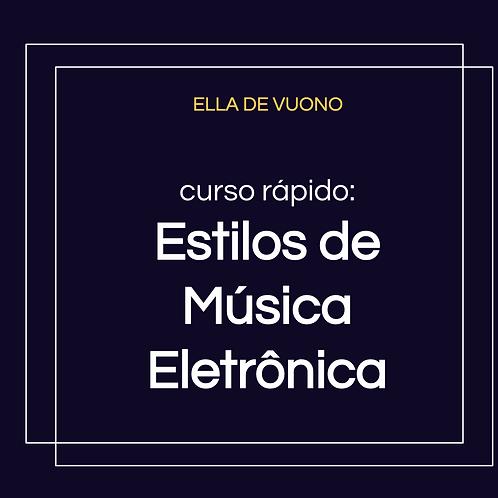 Estilos de Música Eletrônica e Vertentes