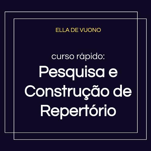 Pesquisa e Construção de Repertório