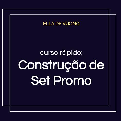 Construção de Set Promo