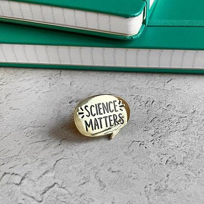 Science Matters Enamel Pin Badge