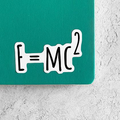 E = MC2 Sticker