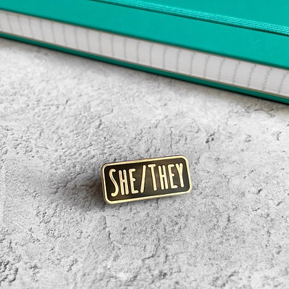 She/They Pronoun Enamel Pin Badge